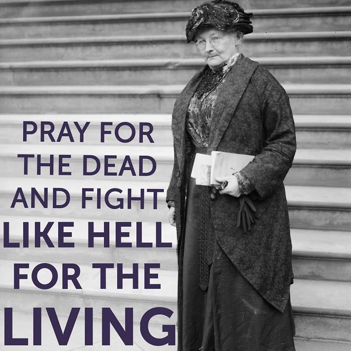 66 Mary Harris mother Jones Organized Mine Workers Against Mine Owners For Labor Rights